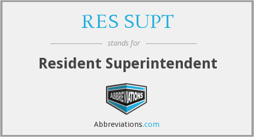 What does RES SUPT stand for?