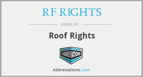 RF RIGHTS - Roof Rights