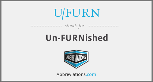 What does U/FURN stand for?
