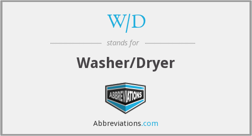 W/D - Washer/Dryer