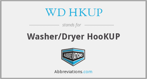 WD HKUP - Washer/Dryer HooKUP