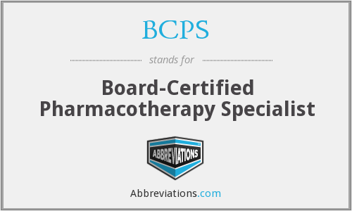 BCPS - Board-Certified Pharmacotherapy Specialist