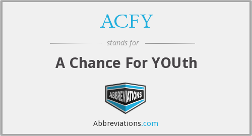 ACFY - A Chance For YOUth