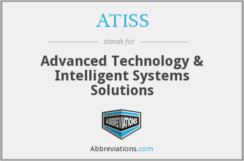 ATISS - Advanced Technology & Intelligent Systems Solutions