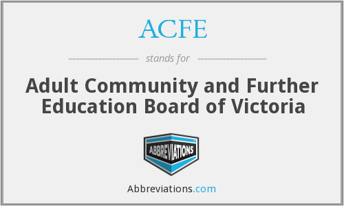 ACFE - Adult Community and Further Education Board of Victoria