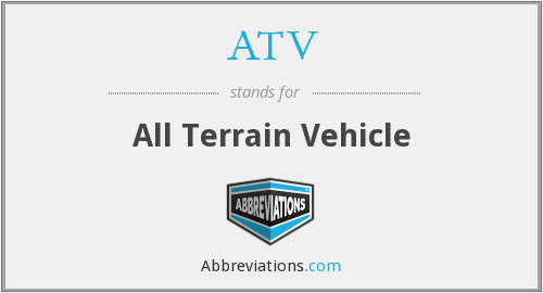 What does ATV stand for?
