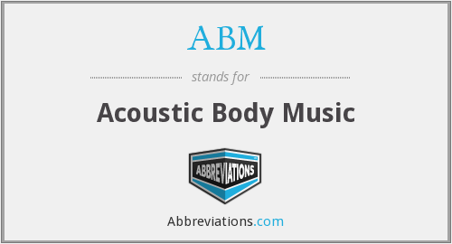ABM - Acoustic Body Music