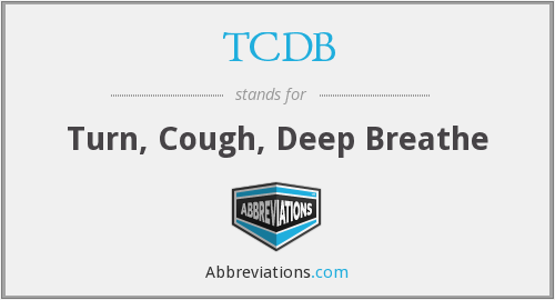 TCDB - Turn, Cough, Deep Breathe