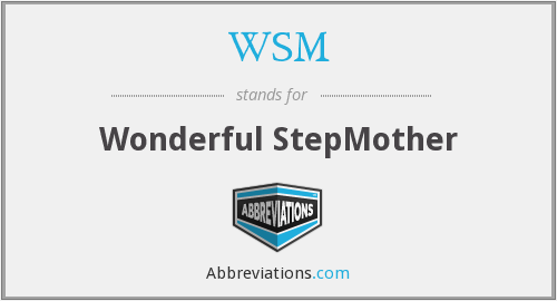 WSM - Wonderful StepMother