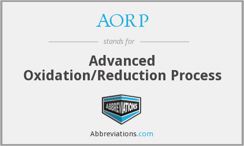 AORP - Advanced Oxidation/Reduction Process
