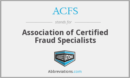 ACFS - Association of Certified Fraud Specialists