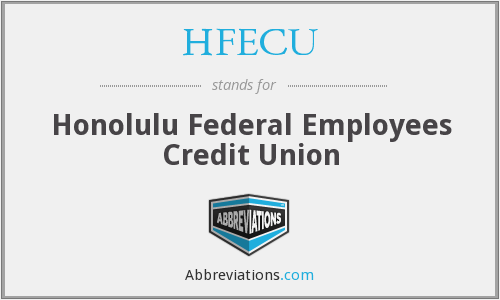 What does HFECU stand for?