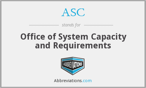 ASC - Office of System Capacity and Requirements
