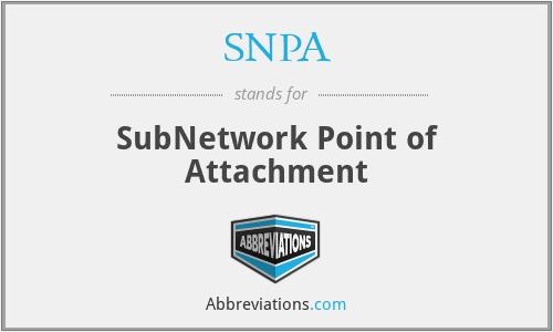 SNPA - SubNetwork Point of Attachment