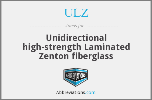 ULZ - Unidirectional high-strength Laminated Zenton fiberglass