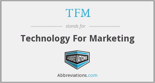TFM - Technology For Marketing