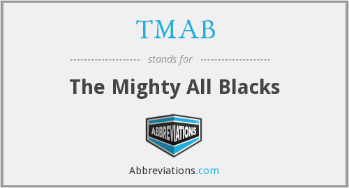 TMAB - The Mighty All Blacks