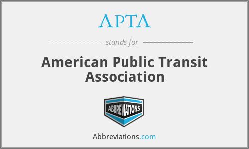 APTA - American Public Transit Association