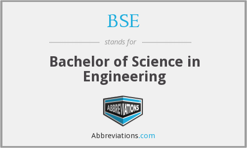 BSE - Bachelor of Science in Engineering
