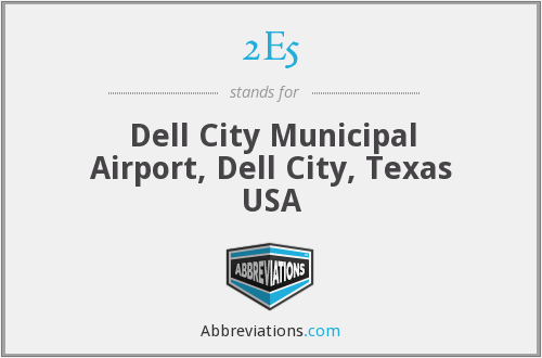 2E5 - Dell City Municipal Airport, Dell City, Texas USA
