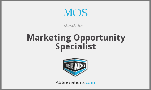 MOS - Marketing Opportunity Specialist