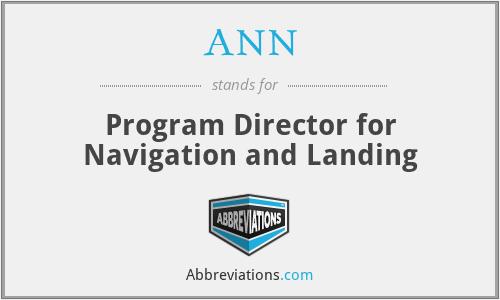 ANN - Program Director for Navigation and Landing