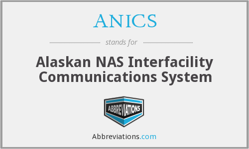 ANICS - Alaskan NAS Interfacility Communications System