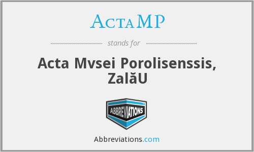 ActaMP - Acta Mvsei Porolisenssis, ZalăU