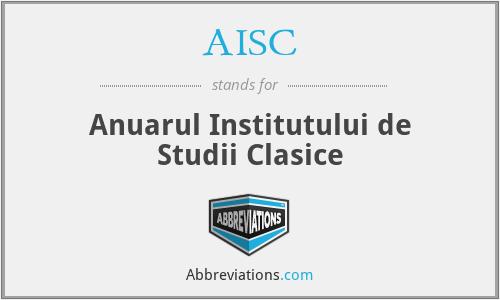 AISC - Anuarul Institutului de Studii Clasice