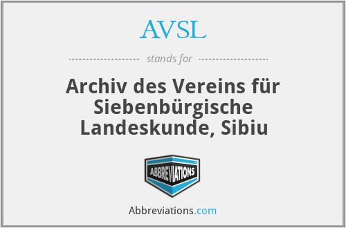 AVSL - Archiv Des Vereins FüR SiebenbüRgische Landeskunde, Sibiu