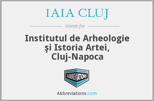 What does IAIA CLUJ stand for?