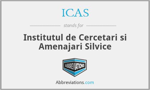 ICAS - Institutul De Cercetari Si Amenajari Silvice