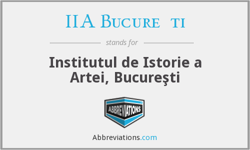 What does IIA BUCUREŞTI stand for?
