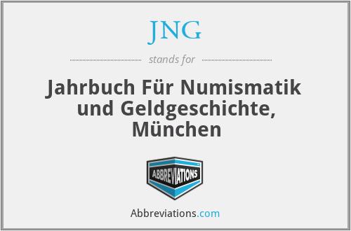 JNG - Jahrbuch FüR Numismatik Und Geldgeschichte, MüNchen