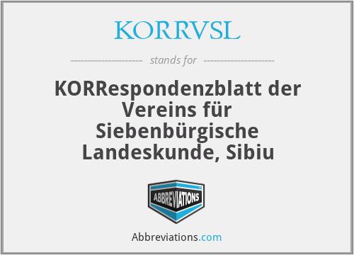 KorrblVSL - Korrespondenzblatt Der Vereins FüR SiebenbüRgische Landeskunde, Sibiu