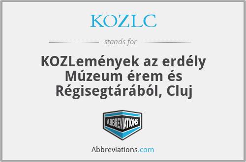 KözlC - KöZleméNyek Az ErdéLy MúZeum éRem éS RéGisegtáRáBóL, Cluj