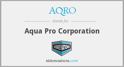 AQRO - Aqua Pro Corporation