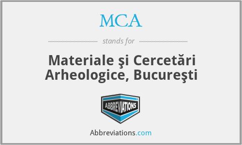 MCA - Materiale şi Cercetări Arheologice, Bucureşti