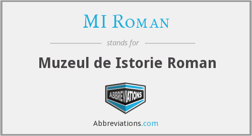 What does MI ROMAN stand for?
