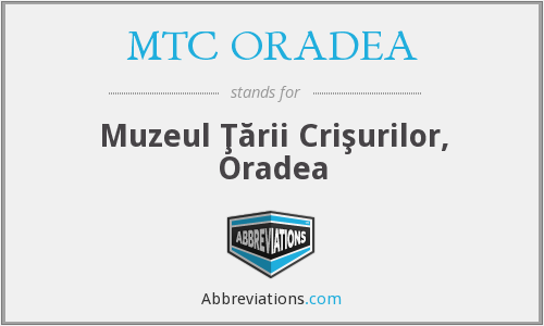 What does MTC ORADEA stand for?