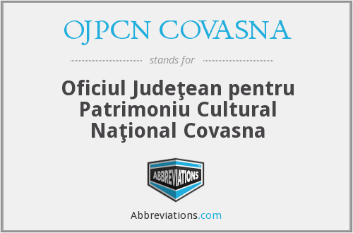 What does OJPCN COVASNA stand for?