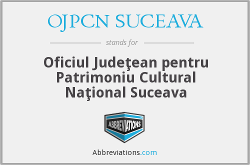 What does OJPCN SUCEAVA stand for?