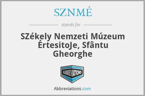 SZNMÉ - A SzéKely Nemzeti MúZeum ÉRtesitöJe, SfâNtu Gheorghe