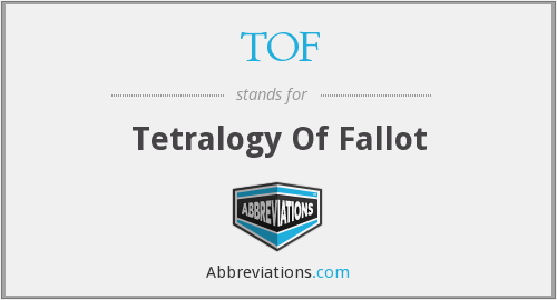 TOF - Tetralogy Of Fallot