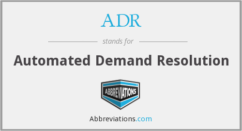 ADR - Automated Demand Resolution