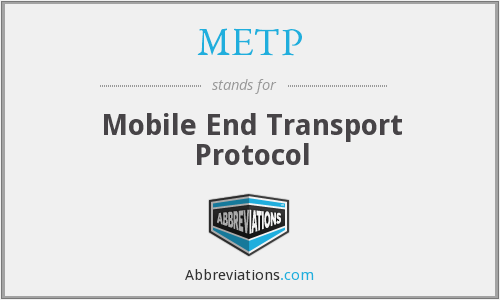 METP - Mobile End Transport Protocol