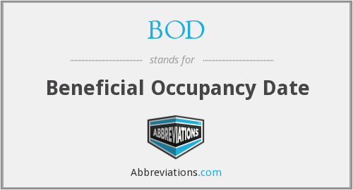 BOD - Beneficial Occupancy Date