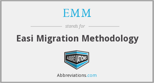 EMM - Easi Migration Methodology