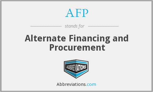 AFP - Alternate Financing and Procurement