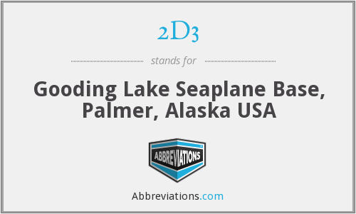 2D3 - Gooding Lake Seaplane Base, Palmer, Alaska USA